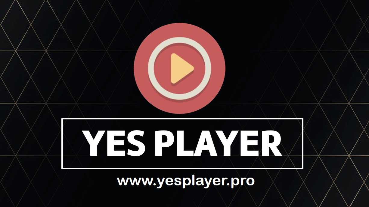 Yes player Download | Best free HD video Player for Android 2021